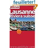 Petit Futé Lausanne, Riviera suisse