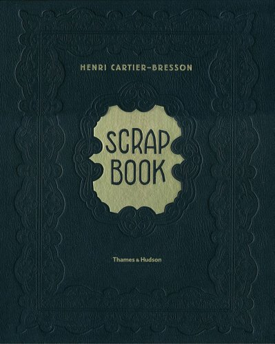 Henri Cartier-Bresson: Scrapbook