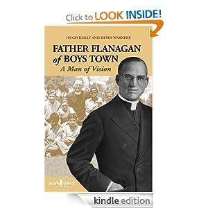 Amazon.com: Father Flanagan of Boys Town eBook: Hugh Reillly, Kevin