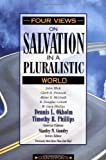 img - for Four Views on Salvation in a Pluralistic World (Counterpoints: Exploring Theology) (Counterpoints: Bible and Theology) by Hick, John, Pinnock, Clark H., McGrath, Alister E., Geivett, (1996) Paperback book / textbook / text book