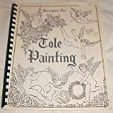 img - for Designs for Tole Painting By Joan Givens 1965 book / textbook / text book