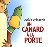echange, troc Jackie Urbanovic - Un canard à la porte