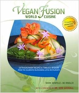 Vegan fusion world cuisine extraordinary recipes for Aura world fusion cuisine