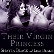 Their Virgin Princess: Masters of Menage, Book 4 | [Lexi Blake, Shayla Black]