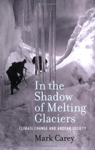In the Shadow of Melting Glaciers: Climate Change and...