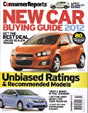 Consumer Reports New Car Buying Guide 2012 : Unbiased Ratings
