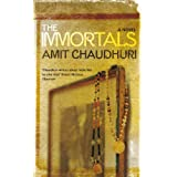 The Immortalsby Amit Chaudhuri