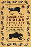 American Indian Myths and Legends (The Pantheon Fairy Tale and Folklore Library)