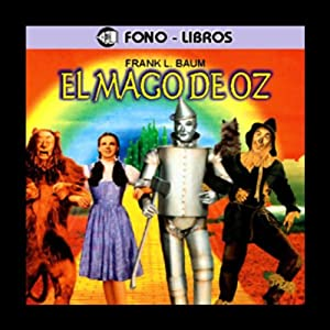 El Mago de Oz [The Wizard of Oz] Audiobook