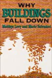 img - for By Matthys Levy Why Buildings Fall Down: How Structures Fail book / textbook / text book