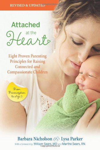 Attached At The Heart: Eight Proven Parenting Principles For Raising Connected And Compassionate Children front-1073324