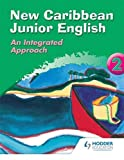 img - for New Caribbean Junior English: Book 2: Key Stage 2 : Year 4 (Ginn Geography) (Bk.2) book / textbook / text book