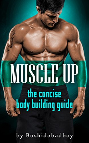 Muscle Up: The Handbook to Hypertrophy (English Edition)