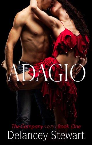 Adagio: A Hot Contemporary Romance (The Company Book 1) PDF
