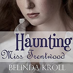 Haunting Miss Trentwood Audiobook