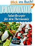 Ph�nomenale Salat-Rezepte  f�r den  T...