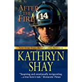 After The Fire (Hidden Cove Series Book 1) ~ Kathryn Shay