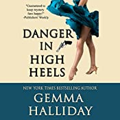 Danger in High Heels | Gemma Halliday