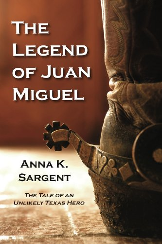 The Legend Of Juan Miguel by Anna K. Sargent ebook deal