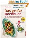 metabolic balance - Das gro�e Kochbuc...