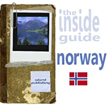 The Inside Guide To Norway (       UNABRIDGED) by Saland Publishing Narrated by Emma Silver
