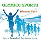 Olympic Sports  - When and How?  : Hi...
