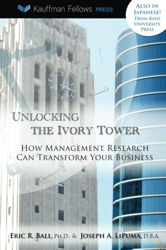 Unlocking the Ivory Tower: How Management Research Can Transform Your Business