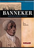 Benjamin Banneker: American Scientific Pioneer (Signature Lives)