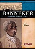 Benjamin Banneker: American Scientific Pioneer (Signature Lives)