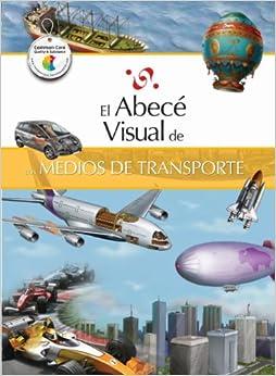 El abecé visual de los medios de transporte (Colección