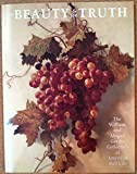 For Beauty and for Truth: The William and Abigail Gerdts Collection of American Still Life : Catalogue