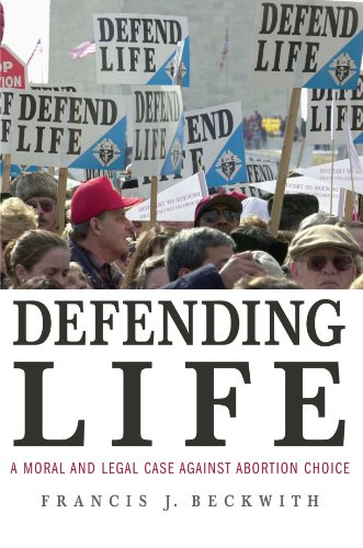 Amazon.com: Defending Life: A Moral and Legal Case Against Abortion Choice (9780521691352): Francis J. Beckwith: Books