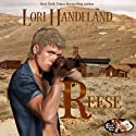 Reese: Rock Creek Six, Book 1 (       UNABRIDGED) by Lori Handeland Narrated by Bobbin Beam
