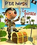 echange, troc Nathalie Bélineau, Emilie Beaumont - Le pirate