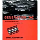 Generation X: Tales for an Accelerated Cultureby Douglas Coupland