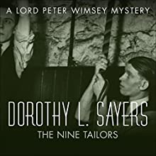 The Nine Tailors: Lord Peter Wimsey, Book 11 (       UNABRIDGED) by Dorothy L Sayers Narrated by Jane McDowell