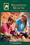 img - for NOLS Wilderness Medicine: 5th Edition (NOLS Library) book / textbook / text book