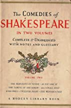 The Comedies of Shakespeare in Two Volumes…