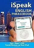 iSpeak-English-Phrasebook-MP3-CD+-Guide-The-Ultimate-Audio-+-Visual-Phrasebook-for-Your-iPod-iSpeak-Audio-Phrasebook