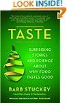 Taste: Surprising Stories and Science...