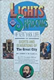 img - for Lights and Shadows of New York Life: Or the Sights and Sensations of the Great City book / textbook / text book