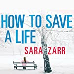 How to Save a Life | Sara Zarr