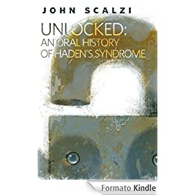 john scalzi unlocked lock in haden syndrome