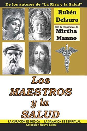 Los Maestros y la Salud  [Delauro, Rubén - Manno, Mirtha] (Tapa Blanda)