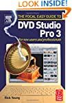 Focal Easy Guide to DVD Studio Pro 3:...