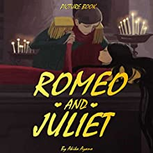 Romeo and Juliet Audiobook by Akika Ayano Narrated by John Shelton