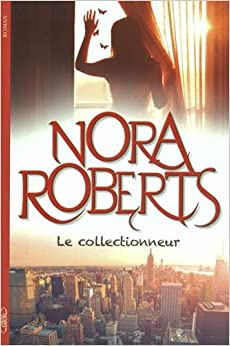 Le collectionneur – Nora Roberts 51iEuO2i4QL._SY344_BO1,204,203,200_