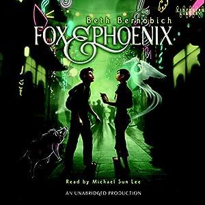 Fox and Phoenix Audiobook