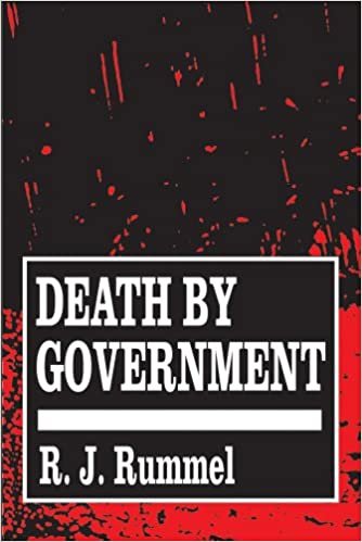 Rummel's Death by Government