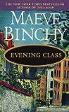 Evening Class (0440223202) by Binchy, Maeve